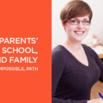 The Single Parents' Guide to School, Work and Family