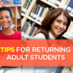 Tips for Returning  Adult Students
